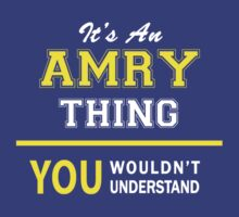 It's An AMRY thing, you wouldn't understand !! by satro