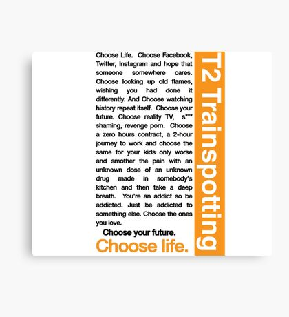 Trainspotting 2 - Choose Life Canvas Print