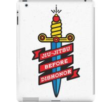 Jiu-Jitsu before dishonor iPad Case/Skin