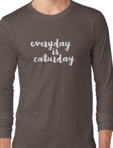 Caturday | Hand Lettered  Long Sleeve T-Shirt
