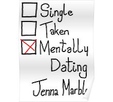 Mentally Dating Jenna Marbles Poster