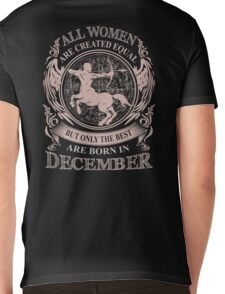 All Women are created equal but only the best are born in December Mens V-Neck T-Shirt