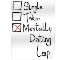 Mentally Dating Leafy Poster