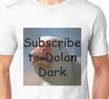subscribe to dolan dark Unisex T-Shirt
