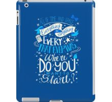 Where do You Want to Start? iPad Case/Skin