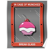 In Case of Munchies Poster