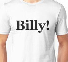 Billy - version 2 - black Unisex T-Shirt