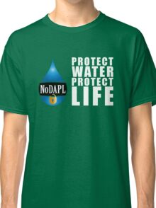 NoDAPL | Protect Water, Protect Life | V.1 Classic T-Shirt