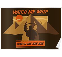 Watch Me Whip Poster