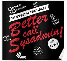better call sysadmin black edition Poster