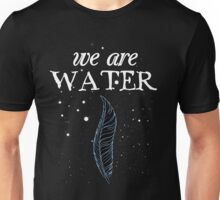 Standing Rock - We Are Water Unisex T-Shirt