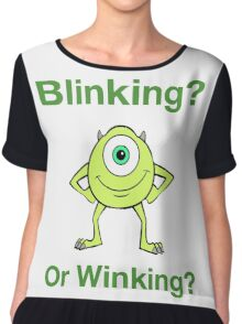 Mike Wazowski - Blinking or Winking - Cute Text Design Chiffon Top