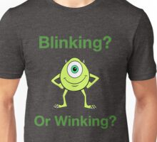 Mike Wazowski - Blinking or Winking - Cute Text Design Unisex T-Shirt