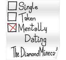 Mentally Dating TheDiamondMinecart Poster