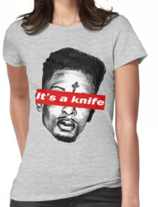 "21 Savage ""it's a knife"" Supreme Womens Fitted T-Shirt"