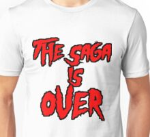 THE SAGA IS OVER Unisex T-Shirt