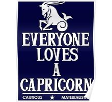 Everyone Loves A Capricorn Poster