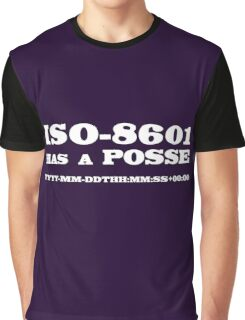 ISO-8601 has a Posse Graphic T-Shirt