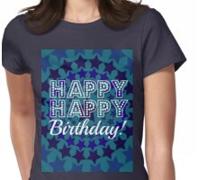 Happy Happy Birthday! Ring of Blue Stars Womens Fitted T-Shirt