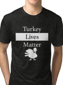 Turkey Lives Matter Tri-blend T-Shirt