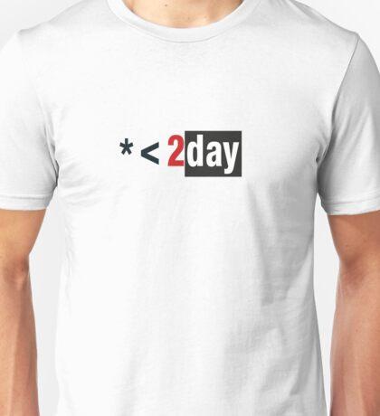 BIGGER today Unisex T-Shirt