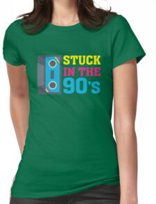 Stuck In The 90's Cassette Tape Vintage Retro Tech Womens Fitted T-Shirt