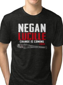 Negan Lucille Change is Coming Tri-blend T-Shirt