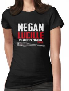 Negan Lucille Change is Coming Womens Fitted T-Shirt