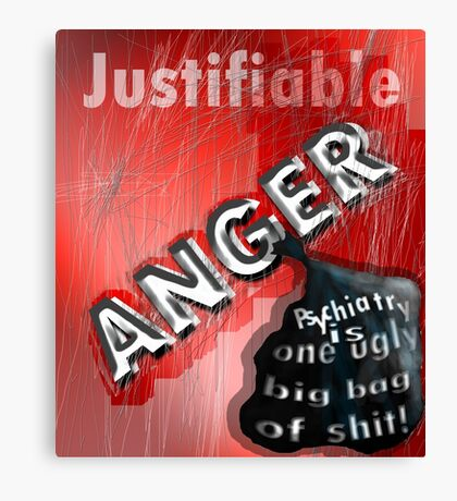 Justifiable anger at psychiatric abuse Canvas Print