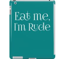 Eat me Im Rude iPad Case/Skin
