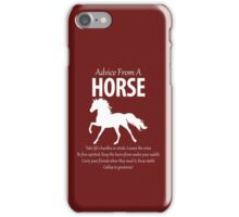 Advice From A Horse iPhone Case/Skin