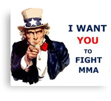 Uncle Sam I want you to fight MMA Canvas Print