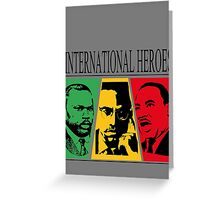INTERNATIONAL HEROES Greeting Card