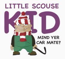Little Scouse Kid- Mind Yer Car Mate? Kids Clothes