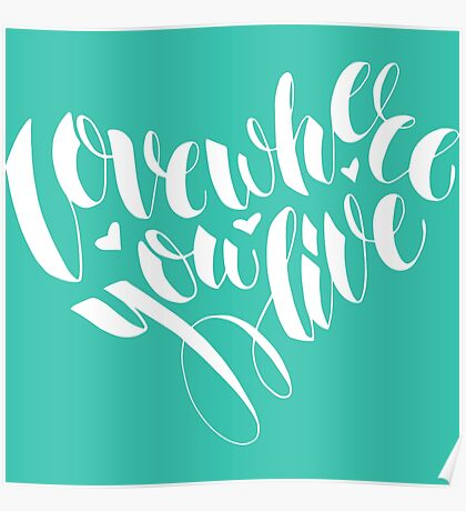 Love where you live Poster