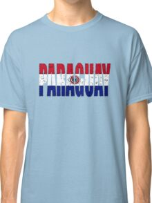 Paraguay Font with Flag of Paraguay Classic T-Shirt