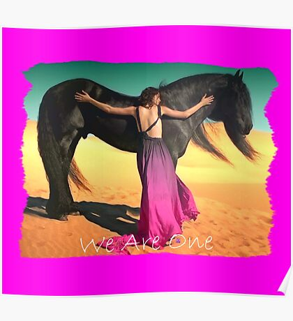 WE ARE ONE (Lady and the Black Horse) Poster
