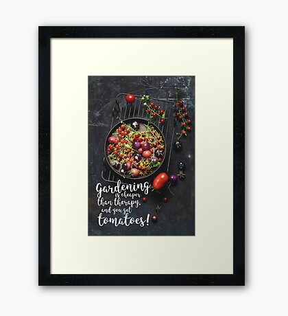 You get tomatoes!  Framed Print