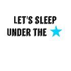 lets sleep under stars by MallsD