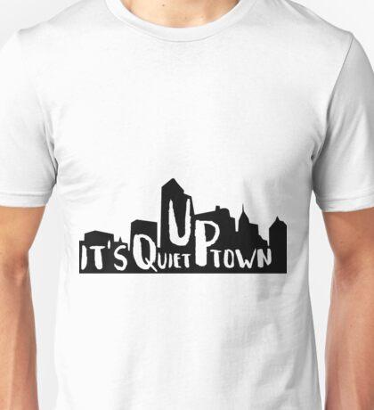 It's Quiet Uptown Skyline Unisex T-Shirt