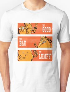 The Good, the Bad and the Lumpy T-Shirt