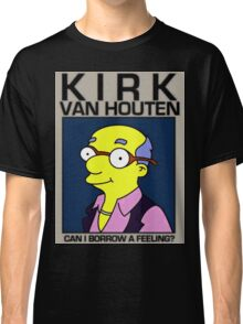 Can I Borrow A Feeling? Classic T-Shirt