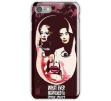 What Ever Happened to Baby Jane? iPhone Case/Skin