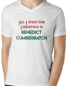 All I want for Christmas is Benedict Cumberbatch Mens V-Neck T-Shirt