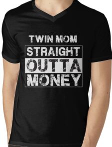 Twin Mom Straight Outta Money - Proud Parent of Twins  Mens V-Neck T-Shirt