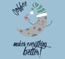 Coffee makes everything better! Baby Tee