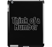 Think of a Number iPad Case/Skin