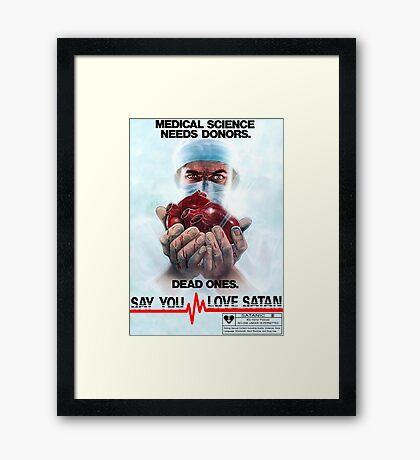 Say You Love Satan 80s Horror Podcast - Medical Murder Framed Print
