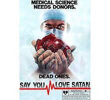 Say You Love Satan 80s Horror Podcast - Medical Murder Photographic Print
