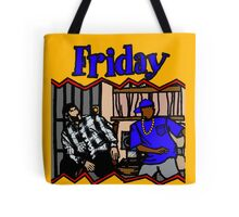 FRIDAY! Tote Bag